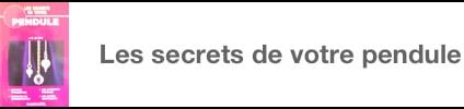 Secrets pendule